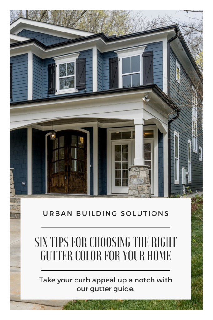 Urban Building Solutions Guide to Choosing Gutter Colors