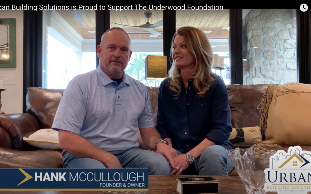 Urban Building Solutions is Proud to Support The Underwood Foundation